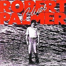 Robert_Palmer_Clues